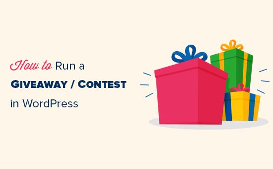 Cara Menjalankan Giveaway Kontes Di Wordpress Dengan
