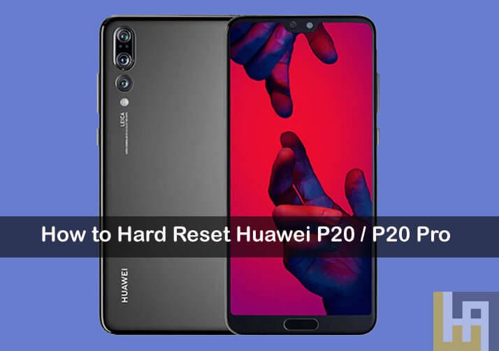atur ulang Huawei P20 Pro