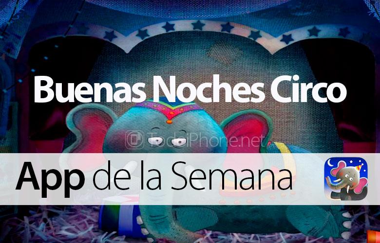 Good Night Circus - Ứng dụng iTunes tuần này 2