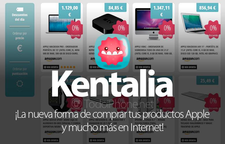 Kentalia: məhsulunuzu satın almağın yeni bir yolu Apple və daha çox internetdə! 2
