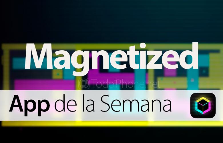 Magnetized - Bu həftənin iTunes tətbiqidir 2