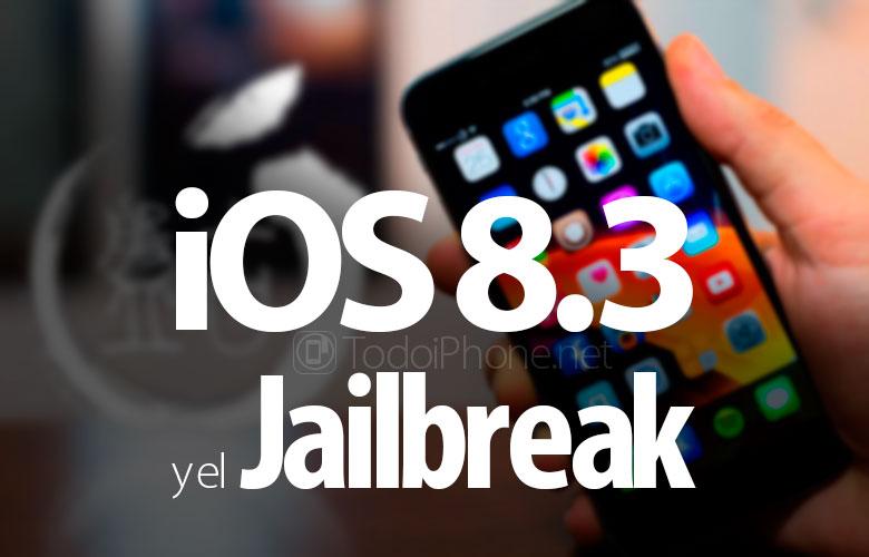 Masa depan Jailbreak untuk iPhone dan iPad dengan iOS 8.3 1