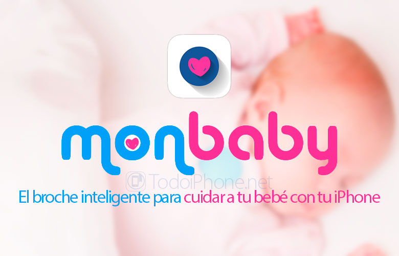MonBaby, un broche inteligente para cuidar a tu bebé con tu iPhone 2