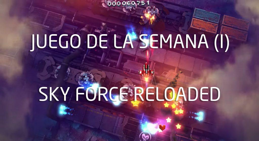 Gra w tym tygodniu (I): Sky Force Reloaded 1