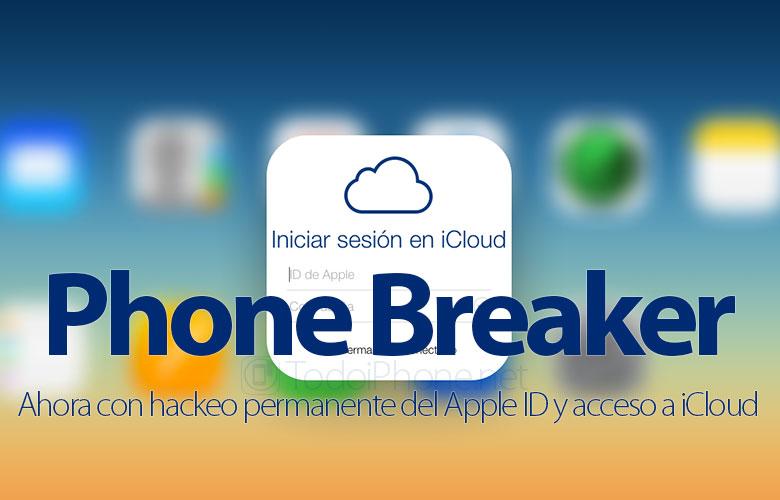 Phone Breaker, sekarang dengan peretasan permanen Apple ID dan akses ke iCloud 2