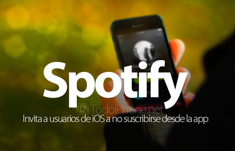 Spotify invita a los usuarios de iOS a no suscribirse desde la aplicación 2