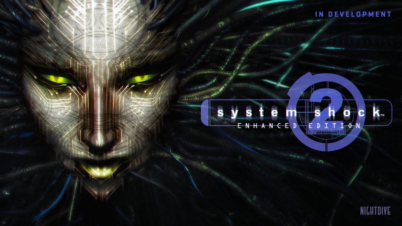 System Shock 2: Enhanced Edition diumumkan, segera hadir