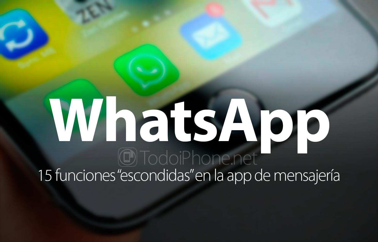 """WhatsApp 15 función """"oculta"""" en la aplicación de mensajería 2"""