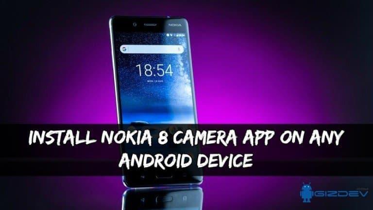 Application appareil photo Nokia 8 Sur n'importe quel appareil Android
