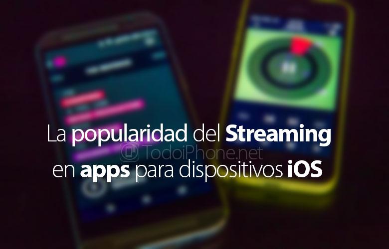Popularidad de la transmisión en aplicaciones para dispositivos iOS 2