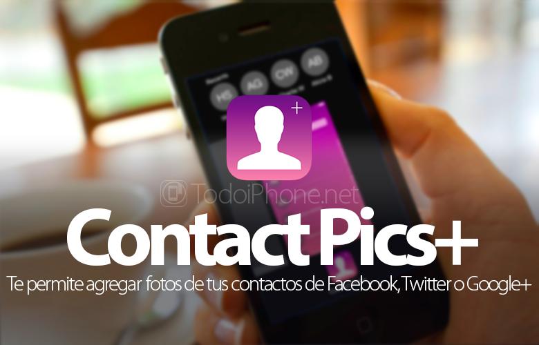 Agregue fotos a nuestros contactos de iPhone desde Facebook, Twitter, Instagram o Google+ 2