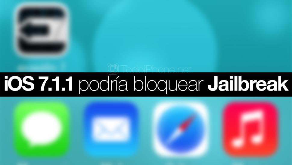 iOS 7.1.1 bloque de jailbreak