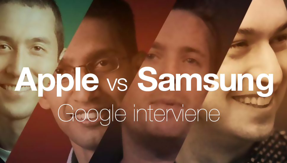 Apple  vs Samsung - Google Intervenes