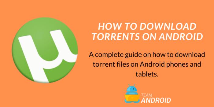 Laden Sie Torrents auf Android herunter