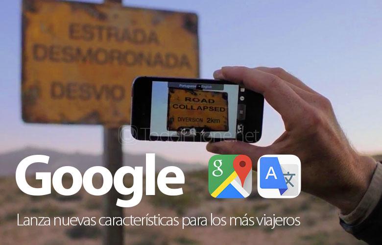 Google agregó nuevas funciones a Translate y Maps para la mayoría de los viajeros 2