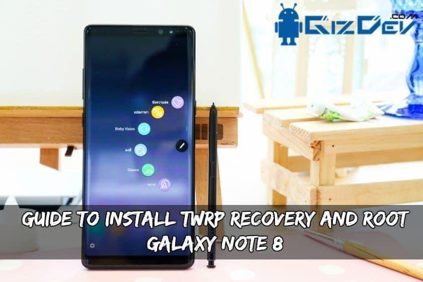 TWRP bərpa və kök quraşdırın Galaxy Note  8