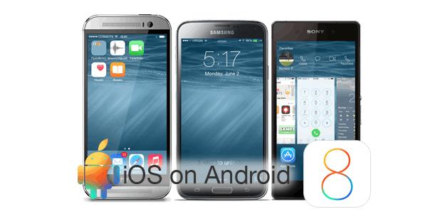 Cách cài đặt iOS trong điện thoại thông minh Android 5
