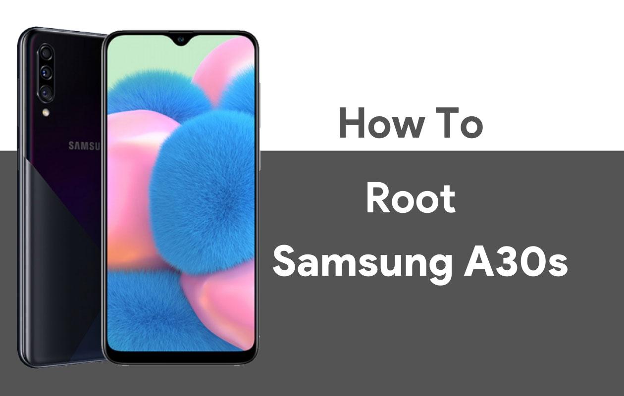 Cách root Samsung Galaxy A30s và Mở khóa Bootloader (Hướng dẫn) 4