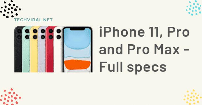 iPhone 11, Pro và Pro Max - Thông số kỹ thuật đầy đủ (1)