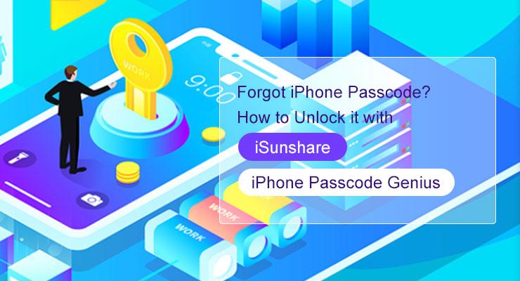 Quên mật khẩu iPhone của bạn? Mở khóa nó với thiên tài mật mã iPhone của iSunshare 1