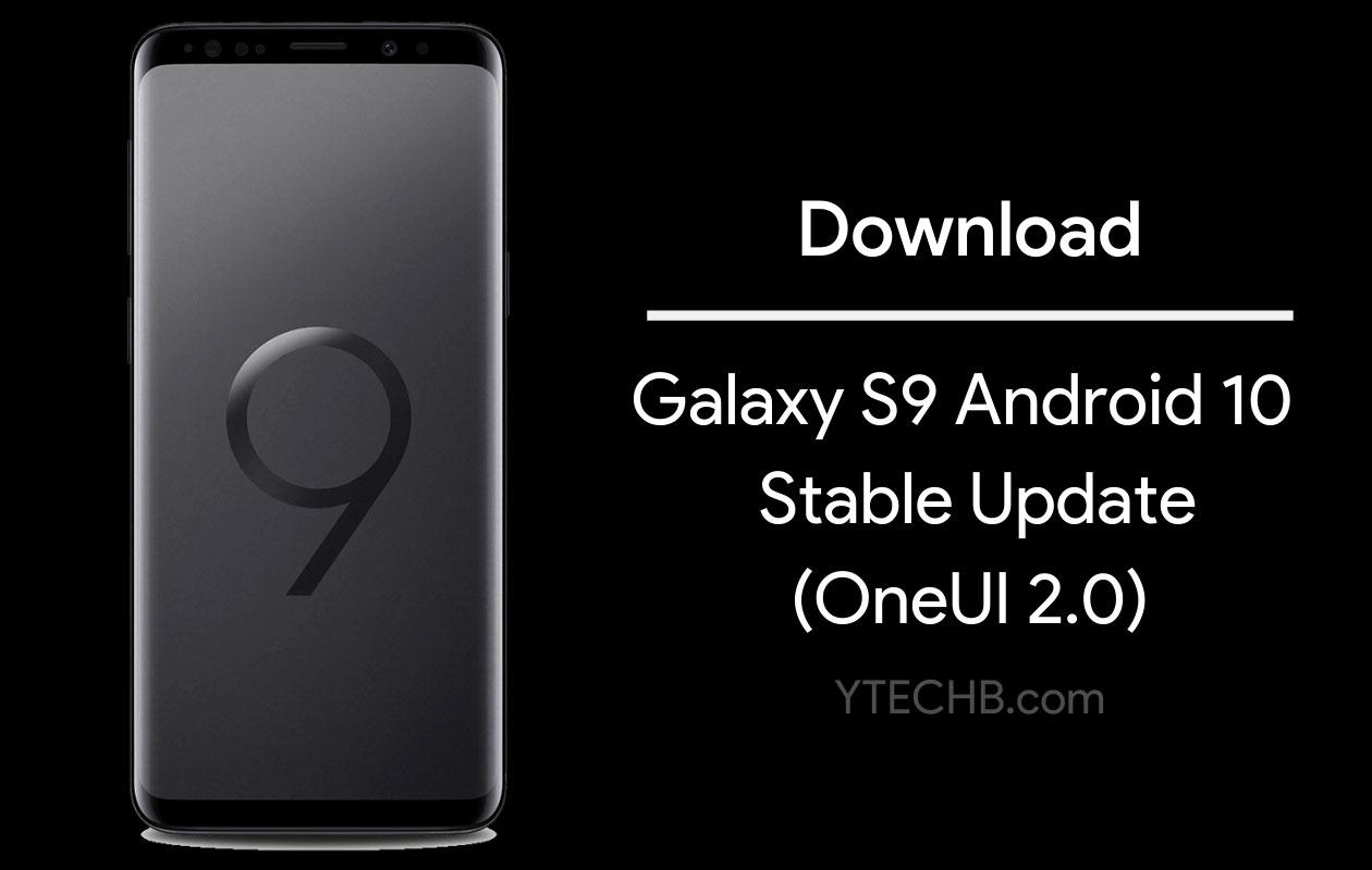 Samsung tung ra bản cập nhật Android 10 cho Galaxy S9 (với Liên kết tải xuống) 1