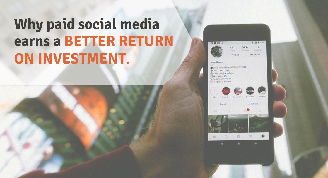 Tại sao phương tiện truyền thông xã hội trả tiền kiếm được lợi tức đầu tư tốt hơn 1