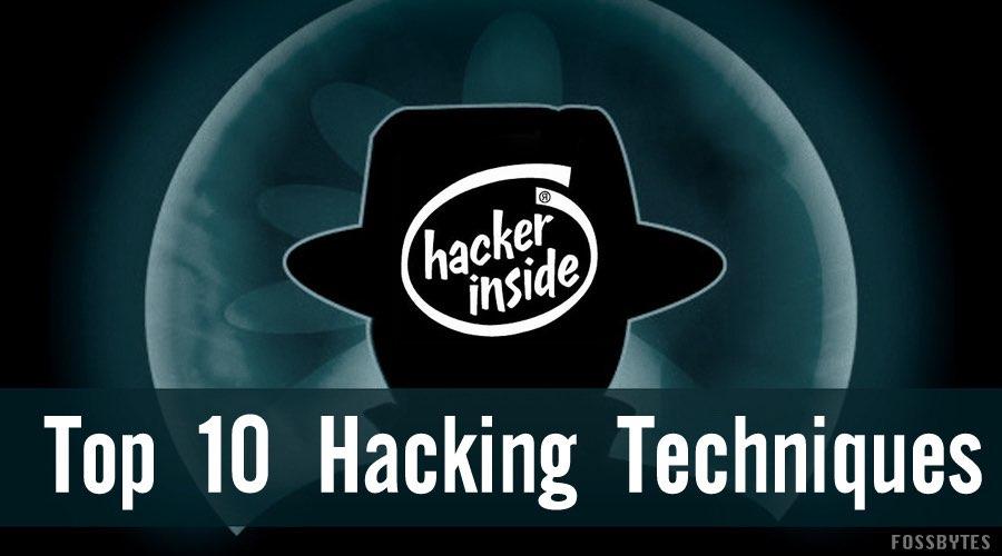 Top 10 kỹ thuật hack phổ biến bạn nên biết về 2