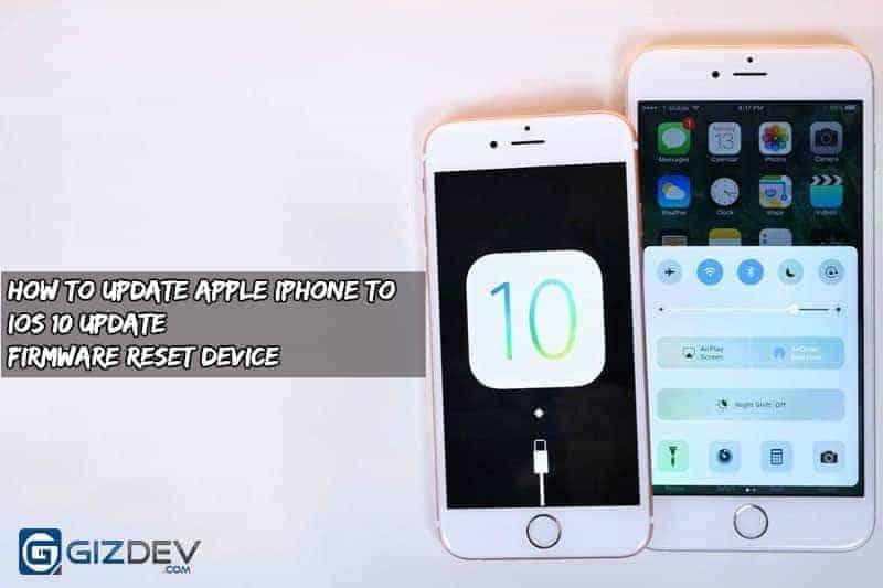 Cách cập nhật Apple Cập nhật firmware cho iPhone 10 iOS 10 1