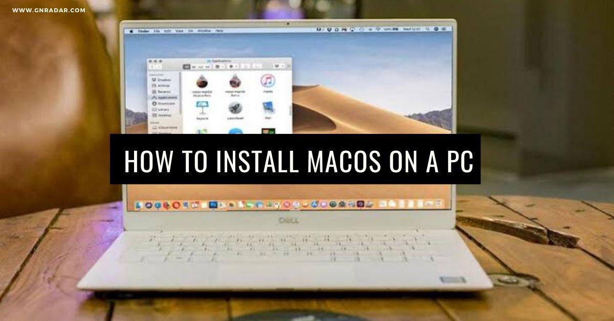 Cách tải xuống và cài đặt MacOS 2020 trên PC / Laptop 1