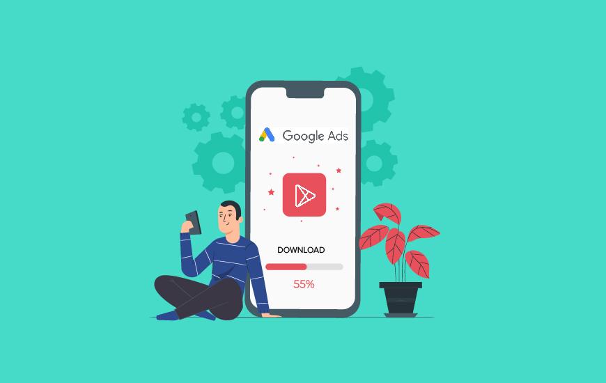 Cách tăng cường cài đặt ứng dụng bằng quảng cáo Google 2