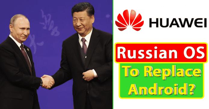 Huawei có thể sử dụng hệ điều hành Nga này để thay thế Android trong điện thoại thông minh của mình! 3
