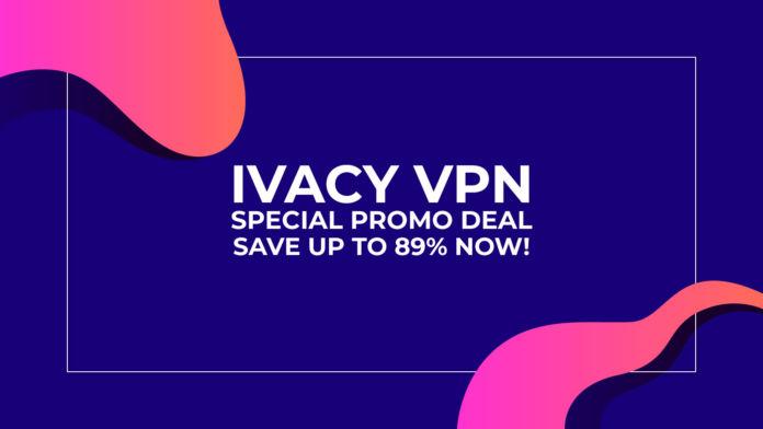 Tiết kiệm 89% khi mua Ivacy 5-Cách giao dịch VPN - Mã khuyến mại đặc biệt của TechNadu! 3