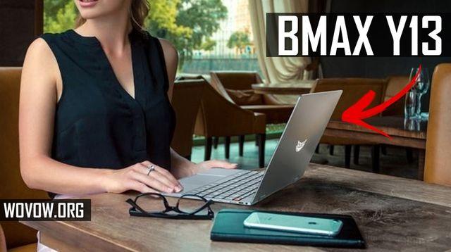 Ý KIẾN BMAX Y13 Đầu tiên: Máy tính xách tay cao cấp chỉ với $ 380!