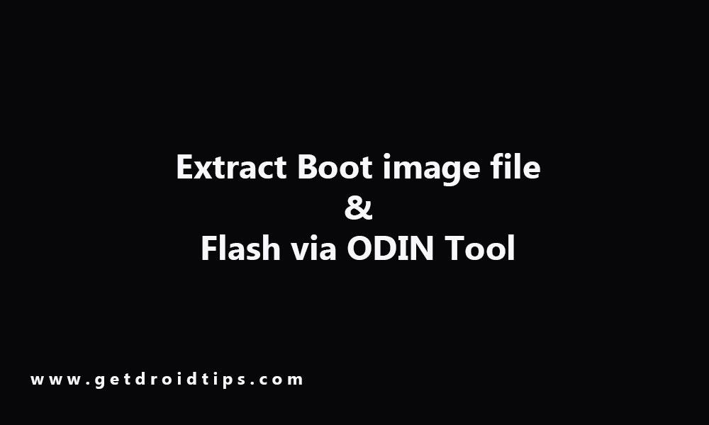 Cách trích xuất tệp ảnh khởi động, đổi tên chúng thành tệp .tar và flash thành ...