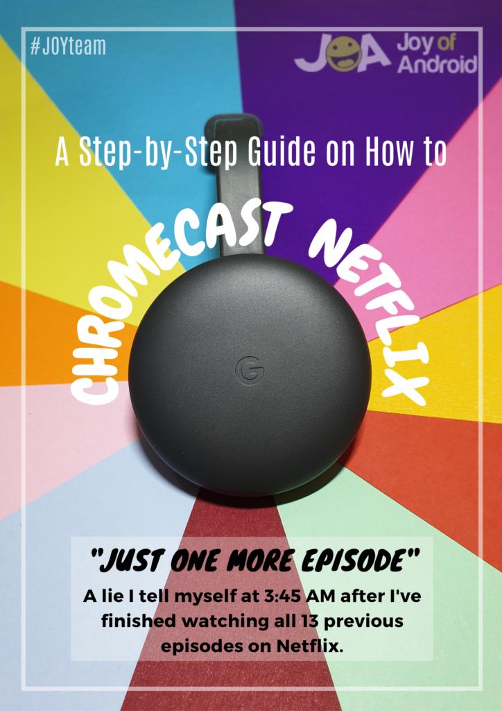 Cách Chromecast Netflix (Hướng dẫn từng bước) 5