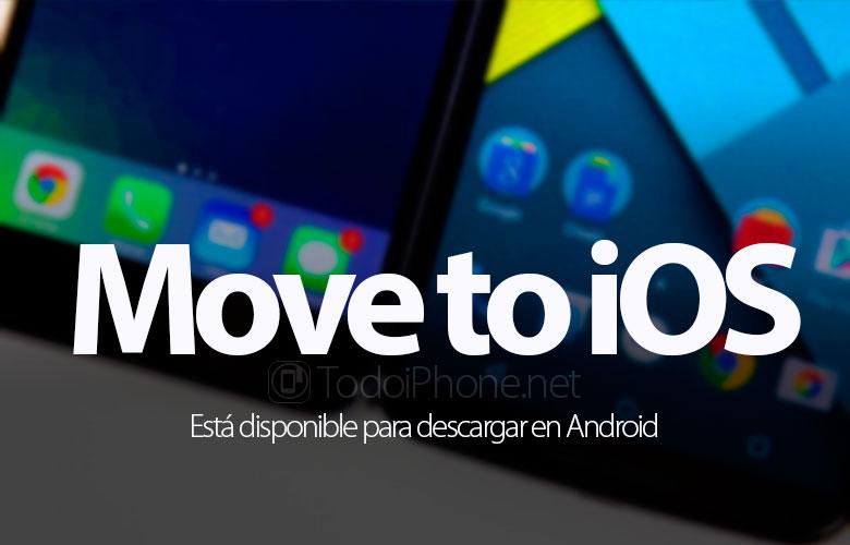 Di chuyển đến iOS có sẵn để tải xuống trên Android