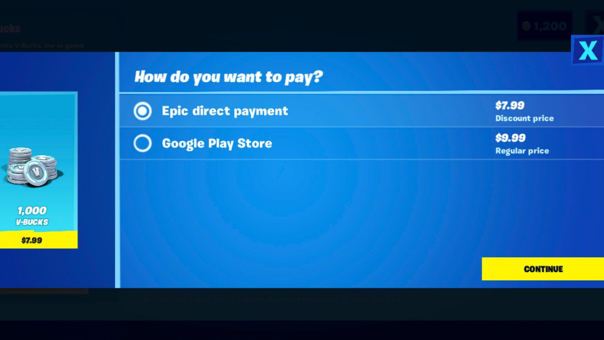 Các Fortnite ứng dụng với hai phương thức thanh toán với các mức giá khác nhau.