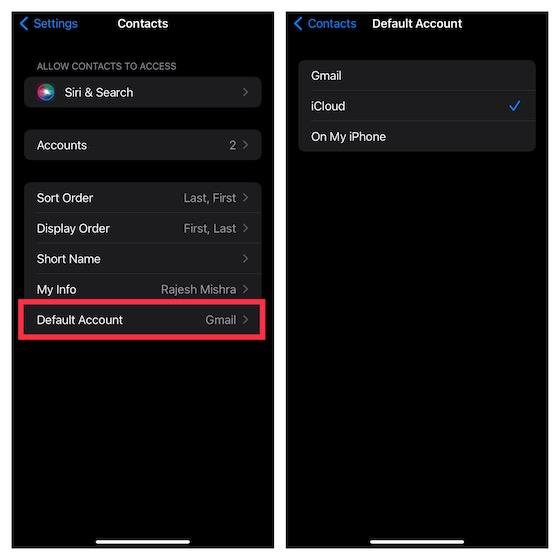 Đảm bảo iCloud được chọn làm tài khoản mặc định - Thiếu Danh bạ iPhone
