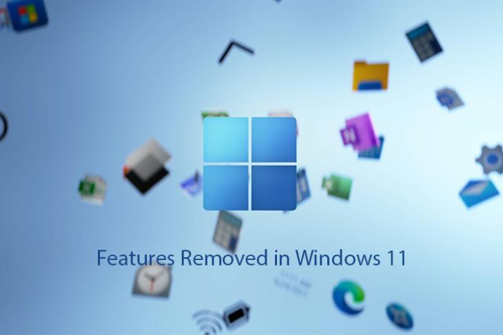 Đã xóa các tính năng trong Windows 11